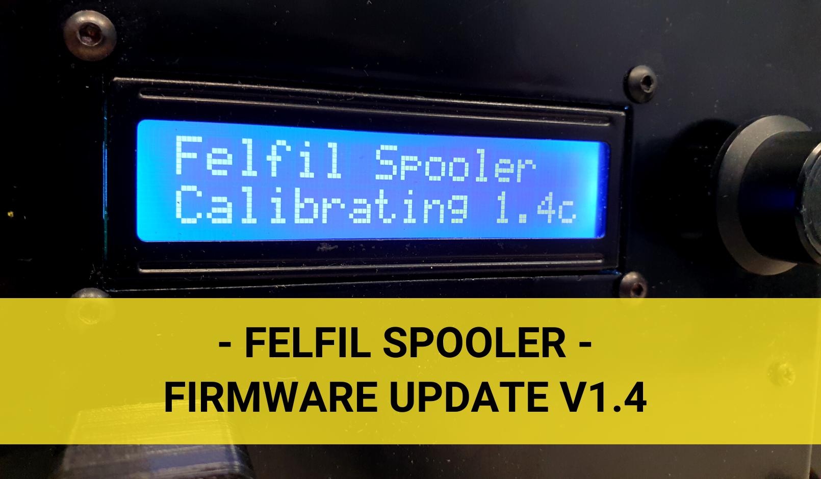 Felfil_Spooler_Update_1.4