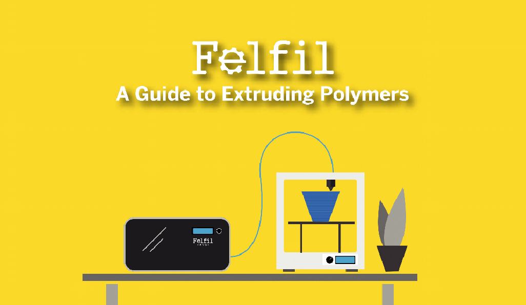 Felfil-Guide-Polymer-Extrusion